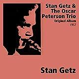 Stan Getz & The Oscar Peterson Trio