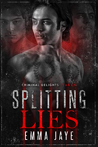 Splitting Lies (Lies #2): Taken (Criminal Delights Book 16) (English Edition)