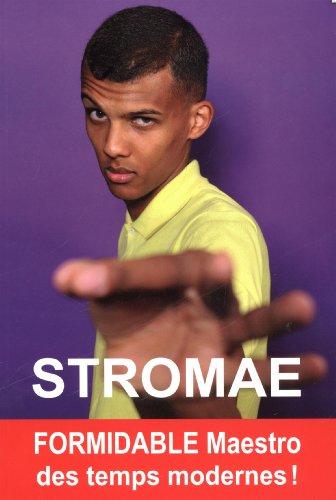 Stromae : Formidable Maestro des temps modernes ! par Claire Lescure