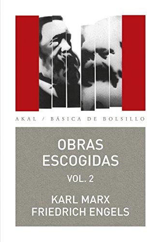 Obras escogidas, 2 (Básica de Bolsillo – Serie Clásicos del pensamiento político)