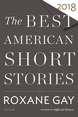The Best American Short Stories 2018 (The Best American Series ®) (English Edition) (Ron Rash Kindle)
