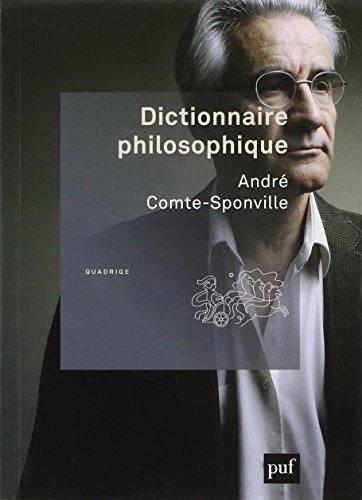 Dictionnaire philosophique by Andr? Comte-Sponville