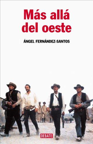 Descargar Libro Más allá del oeste de Ángel Fernández-Santos