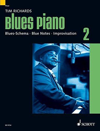 Blues Piano Bd. 2. Blues-Schema, Blue Notes, Improvisationen