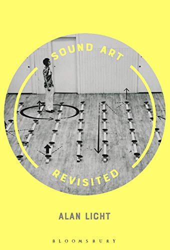 Sound Art Revisited (English Edition)