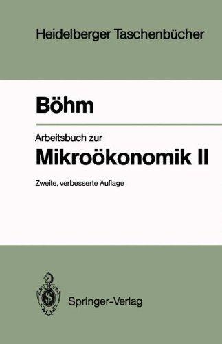 Arbeitsbuch zur Mikro??konomik II (Heidelberger Taschenbücher 250)