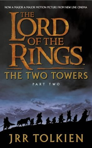 The Two Towers: Two Towers v. 2 (The Lord of the Rings) by J. R. R. Tolkien (2001-09-03) par J. R. R. Tolkien