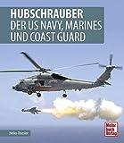 Hubschrauber der US Navy, Marines und Coast Guard