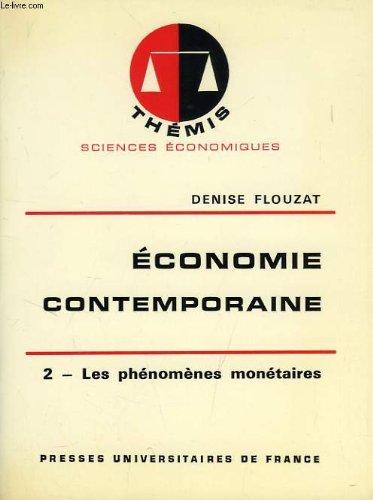 ECONOMIE CONTEMPORAINE, TOME 2, LES PHENOMENES MONETAIRES par FLOUZAT DENISE