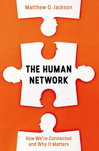 The Human Network: How We're Connected and Why It Matters (English Edition)