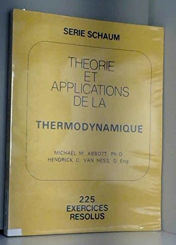 Théorie et applications de la thermodynamique