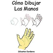 Cómo dibujar las manos