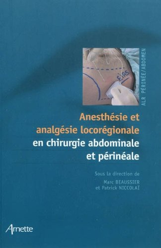 Anesthésie et analgéise locorégionale
