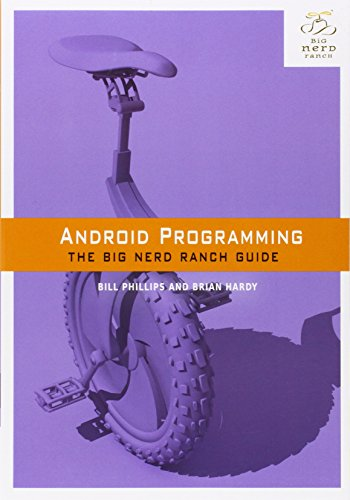 Android Programming:The Big Nerd Ranch Guide (Big Nerd Ranch Guides)
