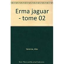 Erma Jaguar, Tome 2 : Les noces d'Erma