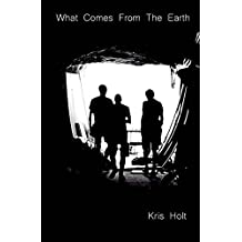 What Comes From The Earth