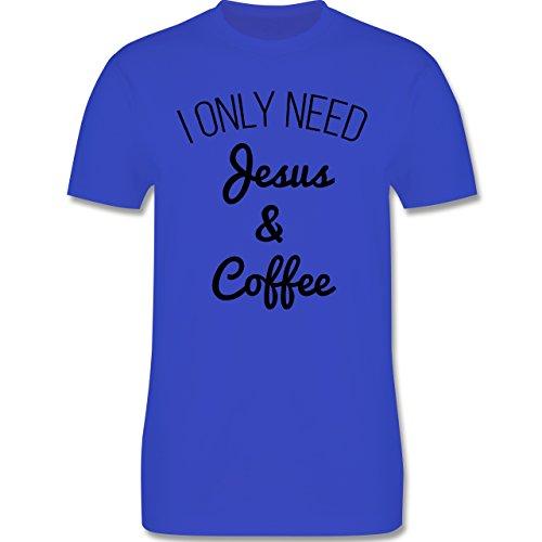 Statement Glaube Religion - I only need Jesus and Coffee schwarz - Herren T-Shirt Royalblau