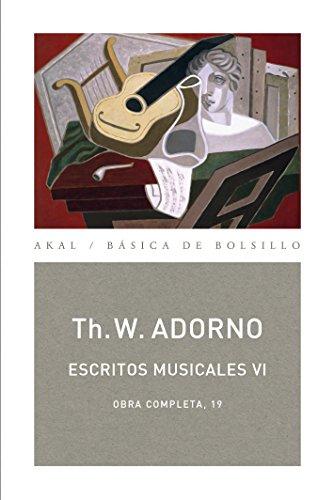 Escritos musicales VI (Básica de Bolsillo - Adorno, Obra Completa) (Spanish Edition)