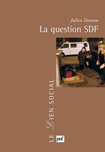 La question SDF (Lien social (le)) par Julien Damon