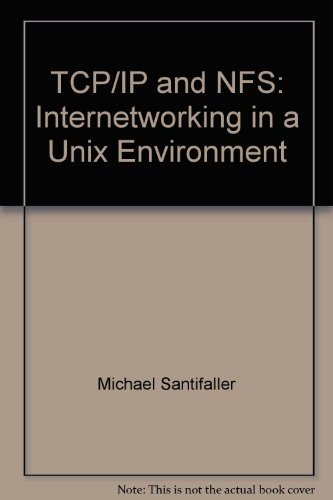 TCP/IP AND NFS. Internetworking in a UNIX Environment, Edition en anglais