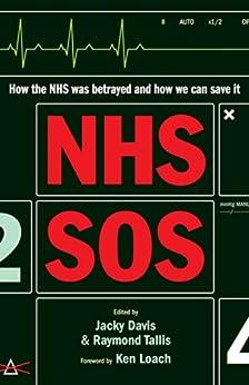 NHS SOS by [Tallis, Raymond]