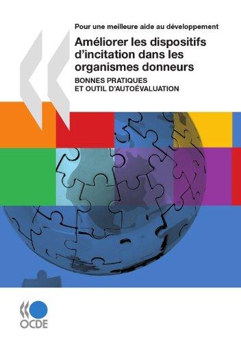 Améliorer les dispositifs d'incitation dans les organismes donneurs (Première édition): Bonnes pratiques et outil d'auto-évaluation