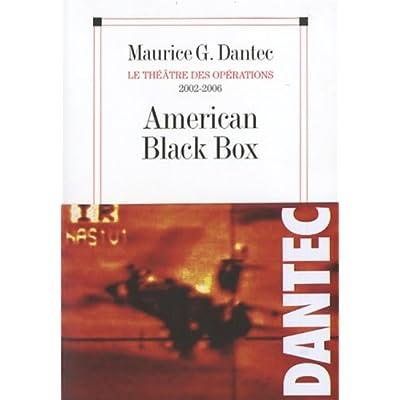 Le théâtre des opérations 2002-2006 - American Black Box
