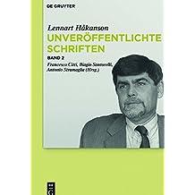 """Lennart Håkanson: Unveröffentlichte Schriften: Kommentar zu Seneca Maior, """"Controversiae"""", Buch I"""