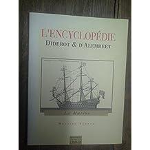 L'encyclopédie Diderot & d'Alembert. La marine