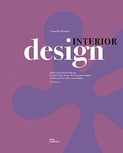 Interior Design/Neue Deutsche Innenarchitektur