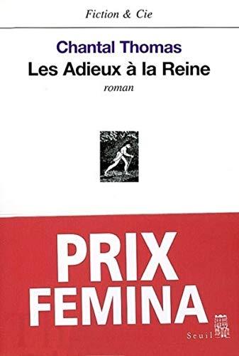 Les Adieux à la reine - Prix Fémina 2002