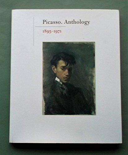 Picasso: anthology, 1895-1971 por Pablo Picasso