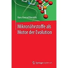 Mikronährstoffe als Motor der Evolution: