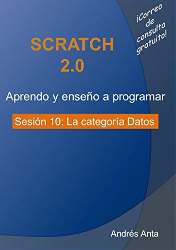 Aprendo y enseño a programar en Scratch: Sesión 10: La categoría Datos por Andrés Anta