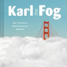 Karl The Fog [Idioma Inglés]: San Francisco's Most Mysterious Resident (Humor Book, California Pop Culture Book)