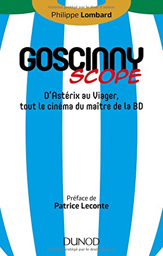 Goscinny-scope - D'Astrix au Viager, tout le cinma du matre de la BD
