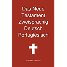 Das Neue Testament Zweisprachig, Deutsch - Portugiesisch