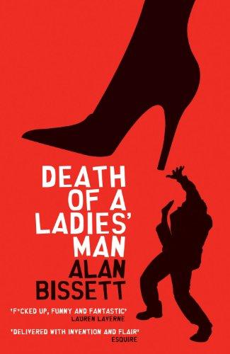 Death of a Ladies' Man by [Bissett, Alan]