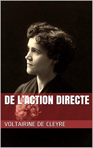 De l'Action Directe par Voltairine  de Cleyre