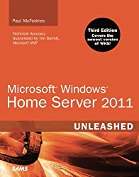Microsoft Windows Home Server 2011 Unleashed (3rd Edition) by Paul McFedries (2011-04-08)