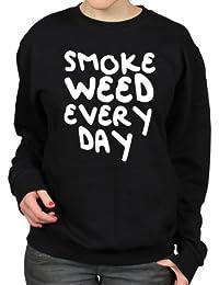Smoke Weed Every Day Funny Stoner Womens Sweatshirt