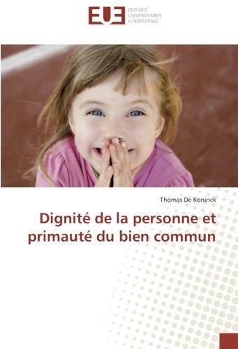 dignite-de-la-personne-et-primaute-du-bien-commun