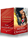 Merry Christmas!: The Cowboy's Christmas Proposal / His Christmas Bride / His Christmas Angel / The Boss's Christmas Baby / A Mummy for Christmas / Miracle ... Willowmere (Mills & Boon e-Book Collections)
