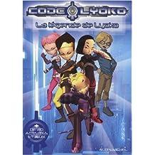 Code Lyoko : La légende de Lyoko (+ 20 activités et jeux) de Lise Boëll,Collectif ( 10 février 2010 )