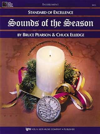 SOUNDS OF THE SEASON - arrangiert für Altsaxophon - (Baritonsaxophon) [Noten / Sheetmusic] Komponist: PEARSON BRUCE + ELLEDGE CHUCK aus der Reihe: STANDARD OF EXCELLENCE