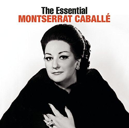 The Essential Montserrat Caballé [International Version]
