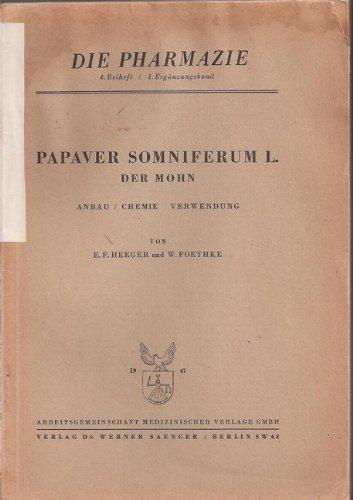 Papaver Somniferum L. der Mohn (Somniferum Mohn)