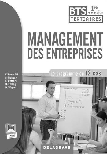 Management des entreprises 1e année BTS : Professeur