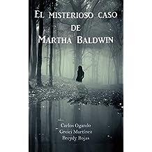 El Misterioso Caso de Martha Baldwin