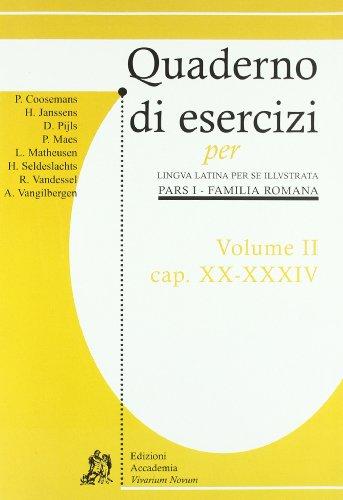 Quaderni di esercizi per lingua latina per illustrata. Per i Licei e gli Ist. magistrali: 2